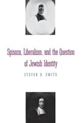 Spinoza, Liberalism & the Question of Jewish Identity (Paper) | Steven Smith |