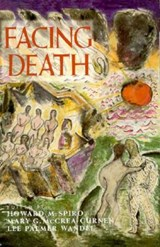 Facing Death (Paper) | Howard Spiro |