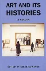 Art and its Histories | Steve Edwards |