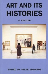Art & its Histories - A Reader (Paper)