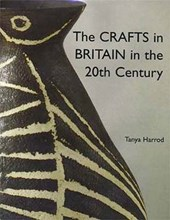 The Crafts in Britain in the Twentieth Century