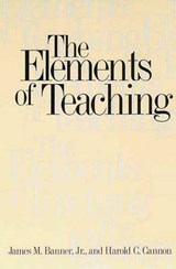 The Elements of Teaching | James M. Banner |