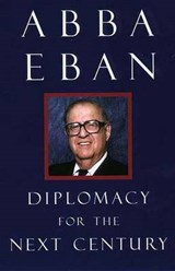 Diplomacy for the Next Century (Paper) | Abba Eban |