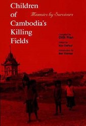 Children of Cambodia's Killing Fields: Memoirs by Survivors (Paper)