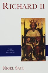 Richard II - Yale English Monarchs Series | Nigel Saul |
