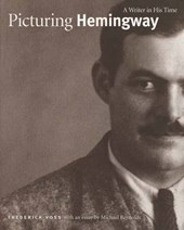 Picturing Hemmingway - A Winter in his Time
