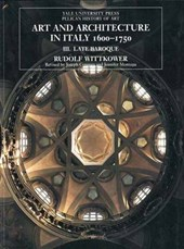 Art and Architecture in Italy, 1600-1750 - Volume 3: Late Baroque and Rococo, 1675-1750