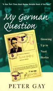 My German Question | Peter Gay |