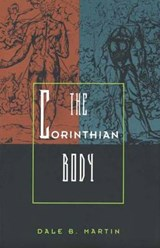 The Corinthian Body | Dale Martin |