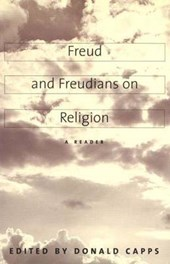 Freud & Freudians on Religion - A Reader | Donald Capps |