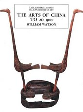 The Arts of China A.D. | William Watson |