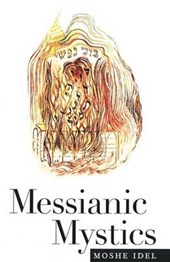 Messianic Mystics (Paper)