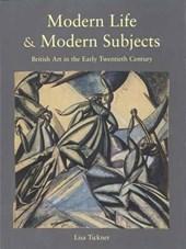 Modern Life & Modern Subjects