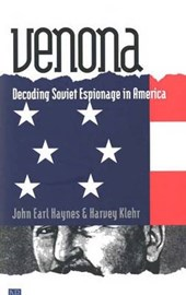 Venona - Decoding Soviet Espionage in America