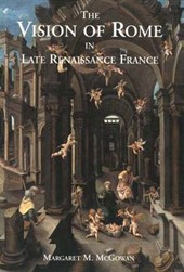 Vision of Rome in Late Renissance France