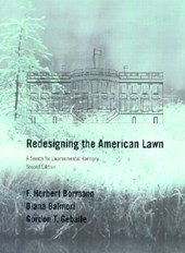 Redesigning the American Lawn - A Search for Environmental Harmony | F.herbert Bormann |