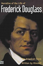 Narrative of the Life of Frederick Douglass - An American Slave Written by Himself