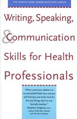 Writing, Speaking & Communication Skills for Health Professionals | Stephanie Barnard |
