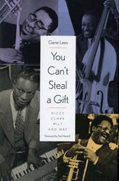 You Can't Steal a Gift - Dizzy, Clark, Milt & Nat