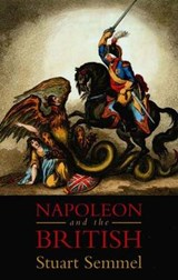 Napoleon and the British | Stuart Semmel |