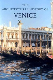 The Architectural History of Venice Revised and Enlarged edtion