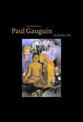 Paul Gaugin - An Erotic Life