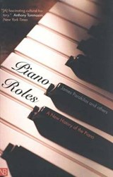Piano Roles - A New History of the Piano | James Parakilas |