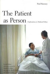 The Patient as Person - Exploration in Medical Ethics