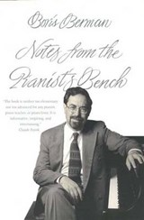 Notes from the Pianist's Bench | Boris Berman |
