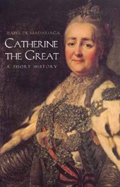 Catherine the Great - A Short History