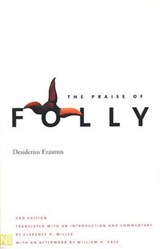 The Praise of Folly | Desiderius Erasmus |