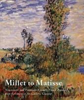 Millet to Matisse - Nineteenth & Twentieth-Century French Paintings from Kelvingrove Art Gallery, Glasgow