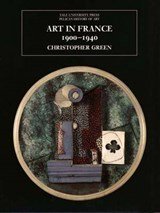Art in France, 1900-1940 | Christopher Green |