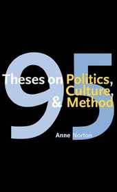 95 Theses on Politics, Culture and Method