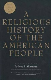 A Religious History of the American People | Sidney E Ahlstrom |