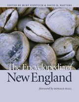 The Encyclopedia of New England | Burt Feintuch |