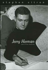 Jerry Herman - Poet of the Showtune