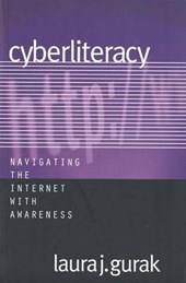 Cyberliteracy - Navigating the Internet with Awareness