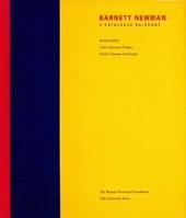 Barnett Newman - A Catalogue Raisonne