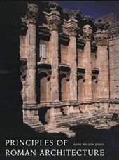 Principles of Roman Architecture | Mark Wilson Jones |