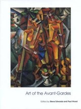 Art of the Avant-Gardes - Art of the Twentieth Century V | Paul Wood |