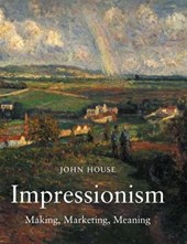 Impressionism, Paint and Politics - Making and Meaning