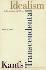 Kant`s Transcendental Idealism - An Interpretation and Defence Revised and Enlarged | Henry E Allison |