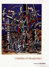 Varieties of Modernism - Open University Art of the Twentieth Centrury Series V