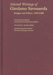 Selected Writings of Girolamo Savonarola - Religion and Politics, 1490-1498