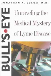 Bull`s-Eye - Unraveling the Medical Mystery of Disease