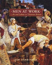 Men at Work - Art and Labour in Victorian Britain