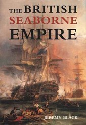 The British Seaborne Empire | Jeremy Black |