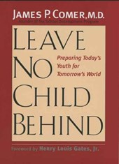 Leave No Child Behind - Preparing Today's Youth for Tomorrow's World