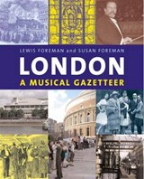 London - A Musical Gazetteer | Lewis Foreman |